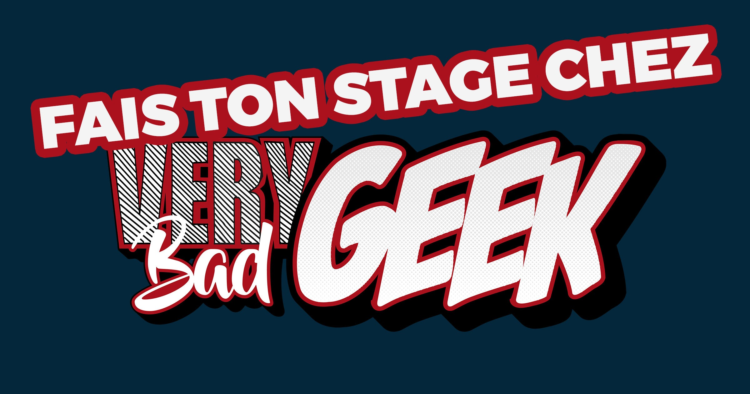 Very Bad Geek Bordeaux recrute en stage