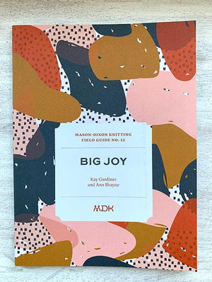 Field Guide #12 Big Joy