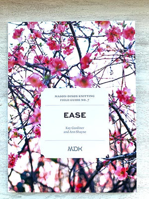 Field Guide #7 Ease