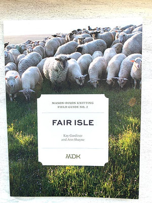 Field Guide #2 Fair Isle