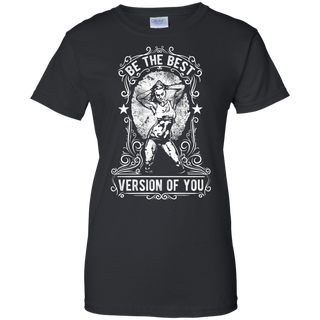 Be The Best Version of You Ladies' Tee