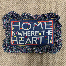 'Home Is Where The Heart Is' Frill Pillow