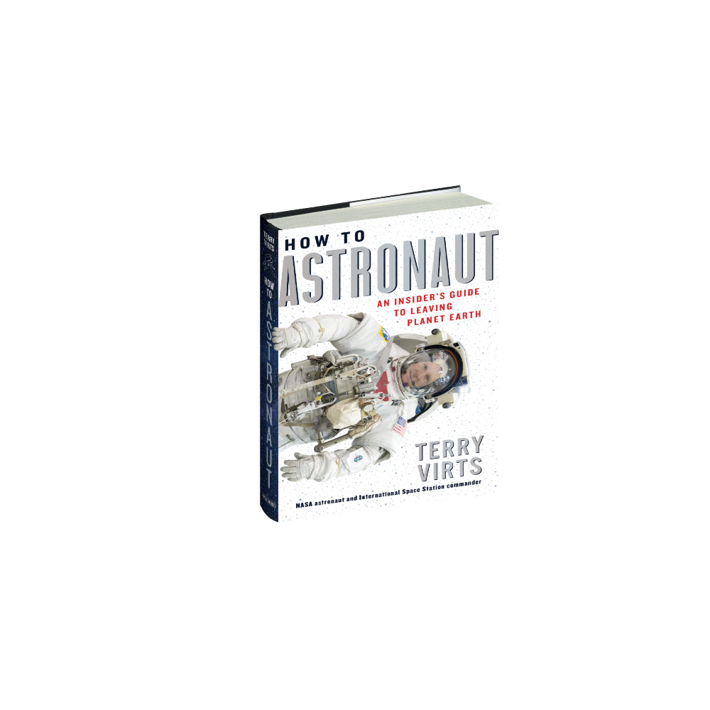 Autographed Terry Virts How to Astronaut Book