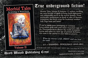 MORBID TALES: An Anthology of Weird Fiction Volume II