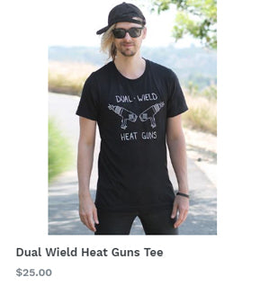 Dual Wield Heat Guns Tee from Foam Armor Club