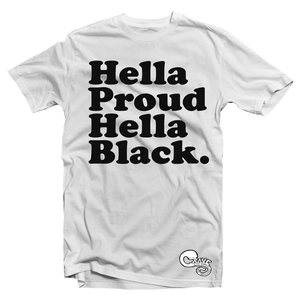 HELLA PROUD HELLA BLACK