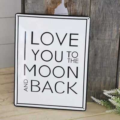 Love You to The Moon and Back Enamel Sign