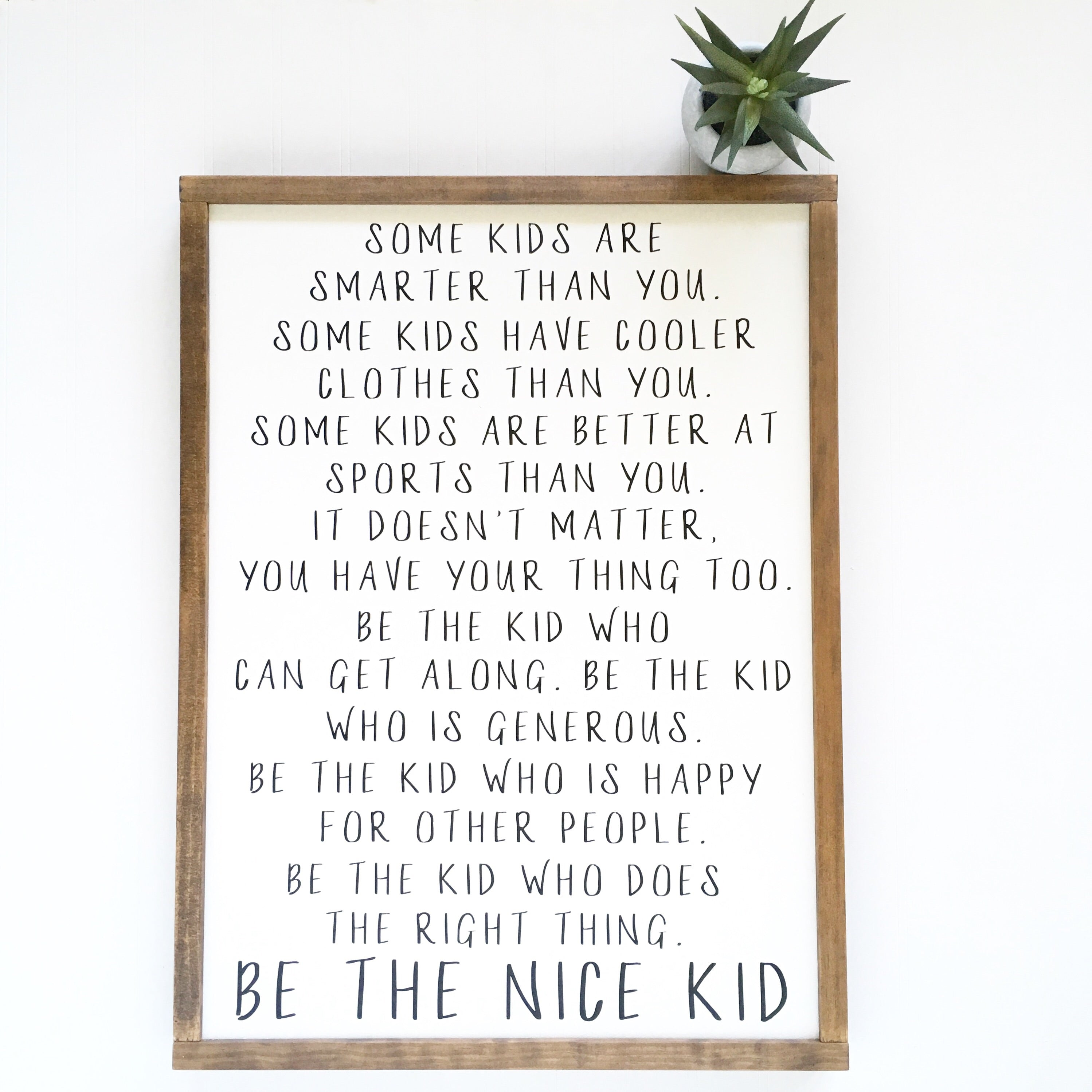 Be The Nice Kid Sign