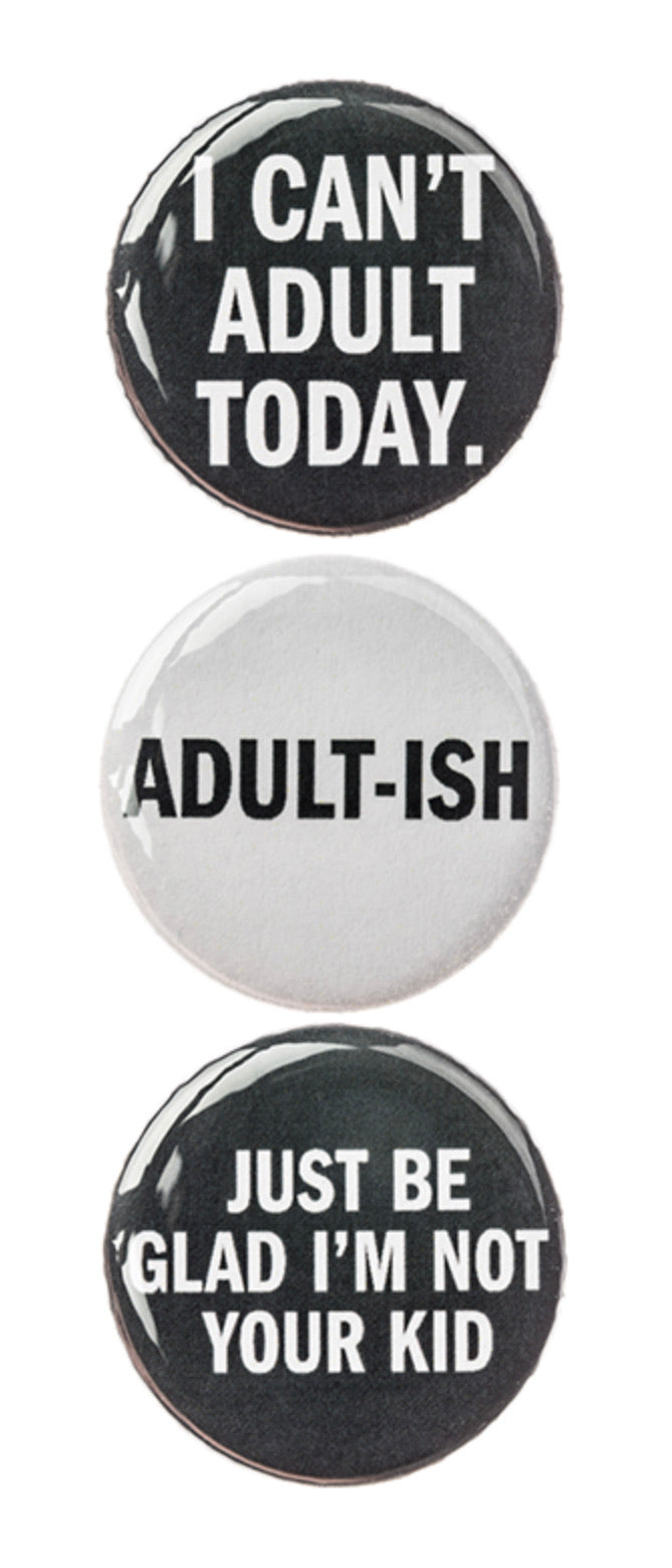 I Can't Adult Today Magnet Set