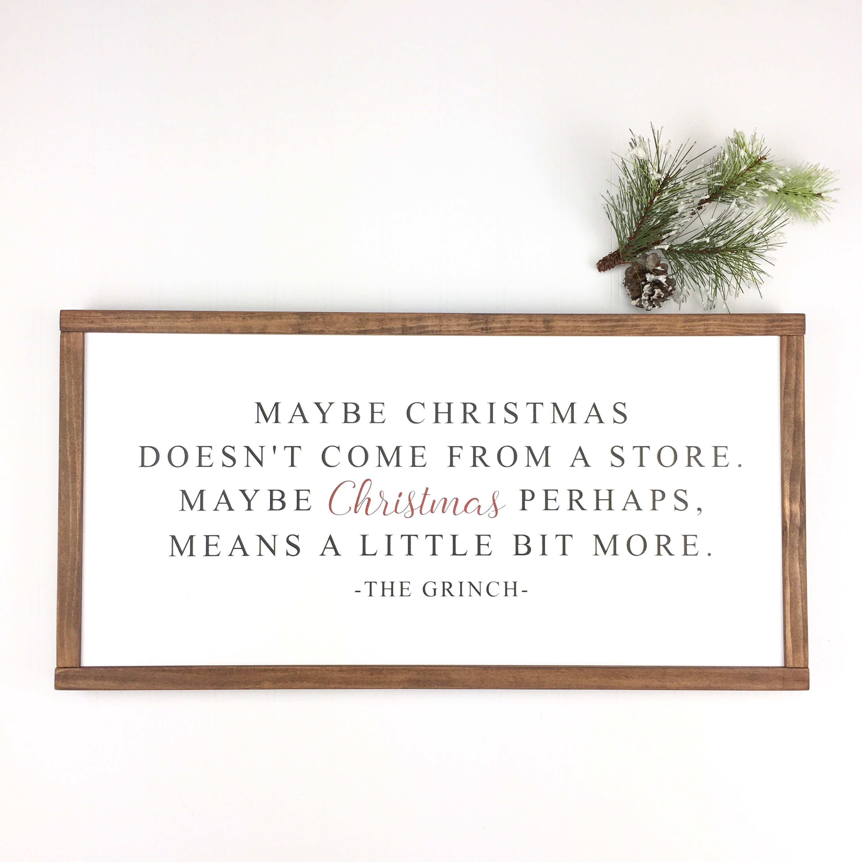 Maybe Christmas Doesn't Come From A Store Sign
