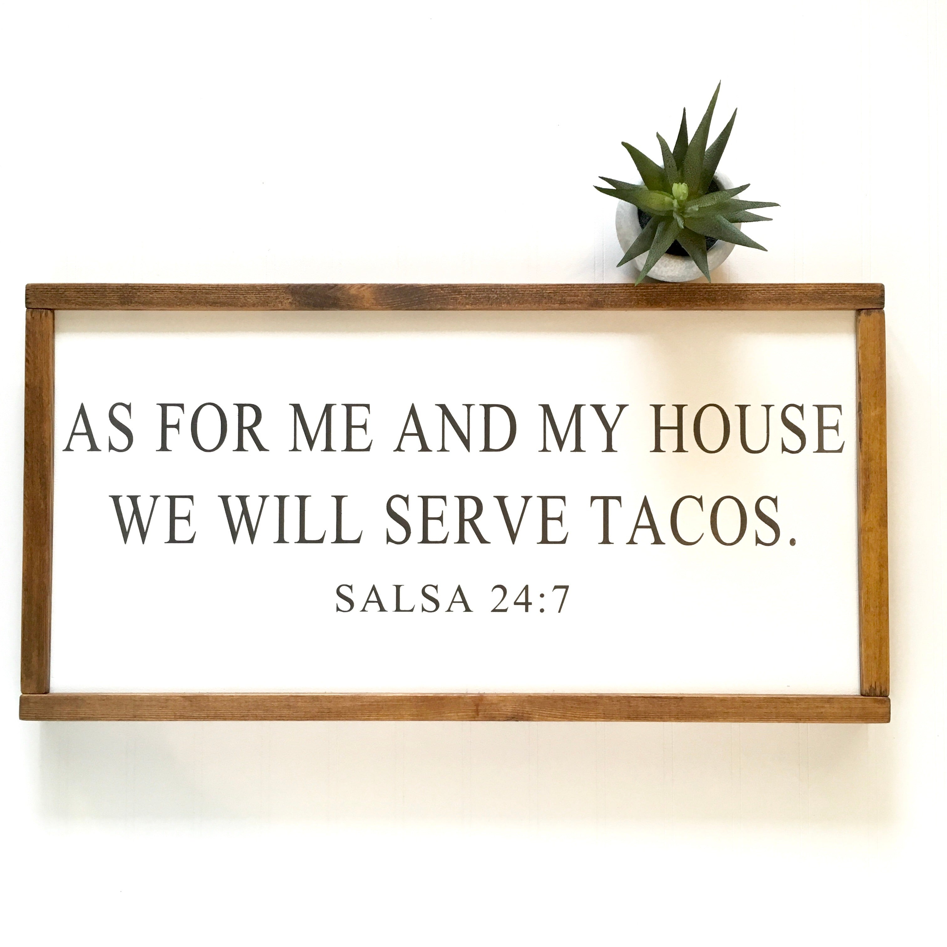 We Will Serve Tacos Sign