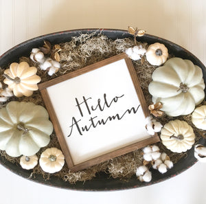 Hello Autumn Sign