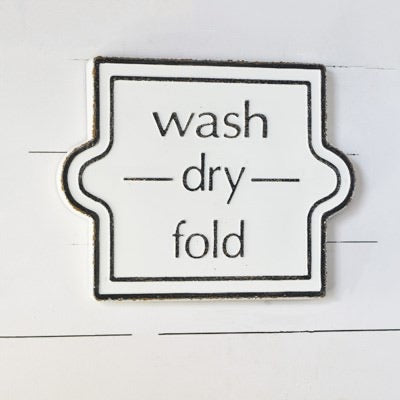 Metal Wash, Dry, Fold Sign