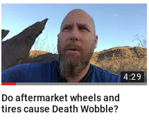 "Death Wobble Q&A: ""Do aftermarket wheels and tires cause Death Wobble?"""