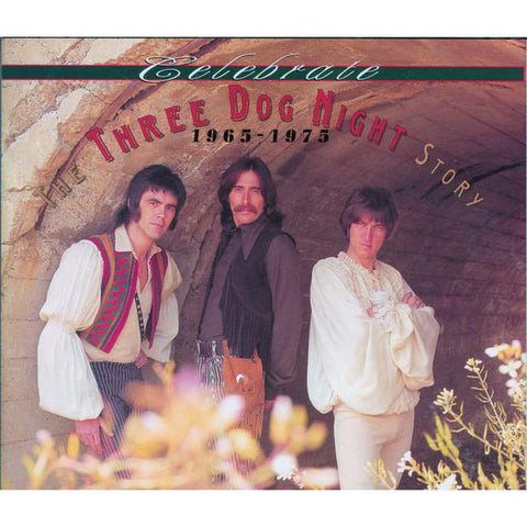 ARTIST:  Three Dog Night<br>CD  TITLE:  Celebrate: The Three Dog Night Story - Mediaworks Records