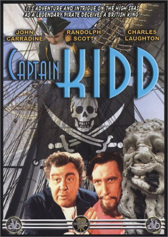 BLU-RAY TITLE:  Captain Kidd<br>ACTORS: Randolph Scott, Charles Laughton, John Carradine