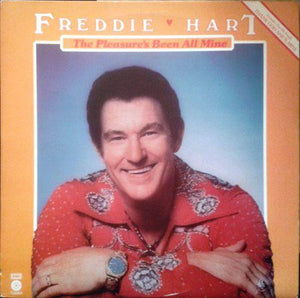 Artist: Freddie Hart And The Heartbeats<br>Album: The Pleasure's Been All Mine