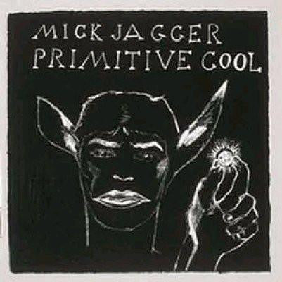Artist: Mick Jagger<br>Album: Primitive Cool