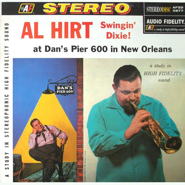 Artist: Al Hirt<br>Vinyl LP Album: Swingin' Dixie! (At Dan's Pier 600 In New Orleans)
