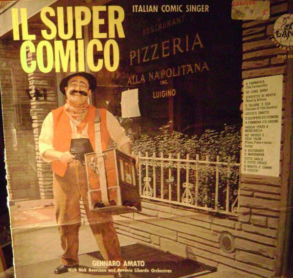 Artist: Gennaro Amato With Nick Aversano And Antonio Libardo Orchestra<br>Album: Il Super Comico