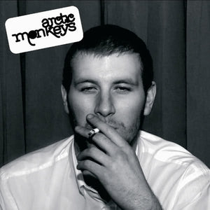 ARTIST:  Arctic Monkeys<br>VINYL LP TITLE:  Whatever People Say I Am, That's What I'm Not