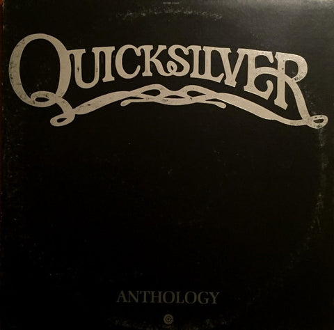 ARTIST:  Quicksilver<br>VINYL LP TITLE:  Anthology