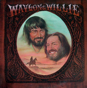 Artist: Waylon Jennings & Willie Nelson<br>Album: Waylon & Willie