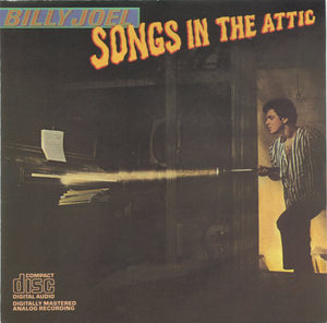 ARTIST:  Billy Joel<br>CD  TITLE:  Songs In The Attic - Mediaworks Records