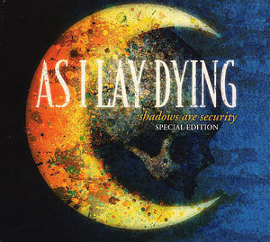 ARTIST:  As I Lay Dying<br>CD  TITLE:  Shadows Are Security - Mediaworks Records