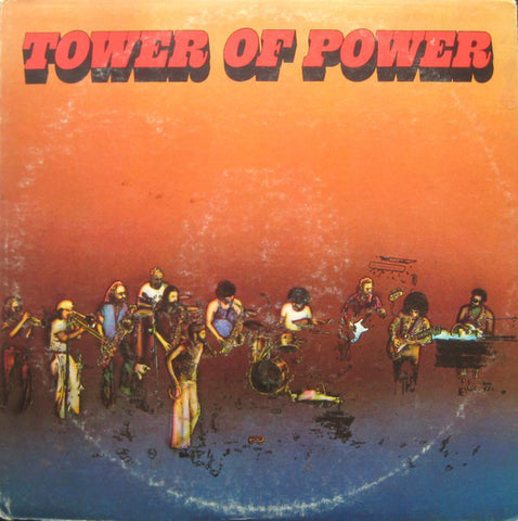 ARTIST:  Tower Of Power <br>VINYL LP TITLE:  Tower Of Power