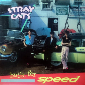 ARTIST:  Stray Cats<br>VINYL LP TITLE:  Built For Speed
