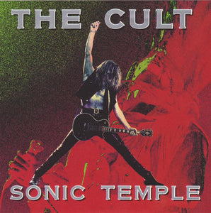 ARTIST:  The Cult<br>CD  TITLE:  Sonic Temple