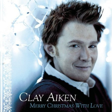 ARTIST:  Clay Aiken<br>CD  TITLE:  Merry Christmas With Love