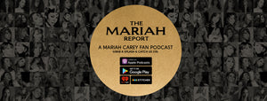 The Mariah Report Podcast