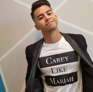 Carey Like Mariah Unisex T-Shirt