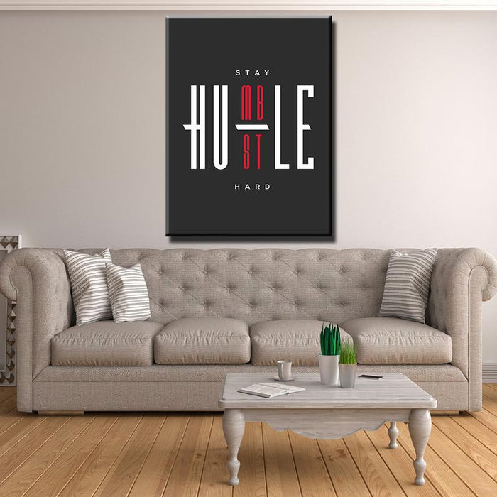 1 PC STAY HUMBLE, HUSTLE HARD Canvas