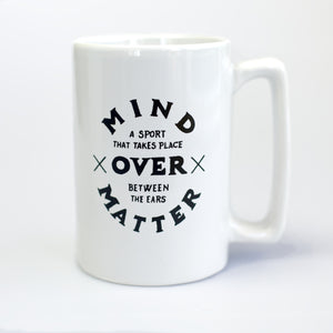 Mind Over Matter (White Mug)