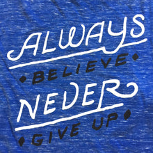 Female Muscle Tee - Always Believe, Never Give Up (Marble Blue)