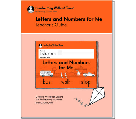HWT - Kindergarten Teacher's Guide Letters and Numbers fro Me