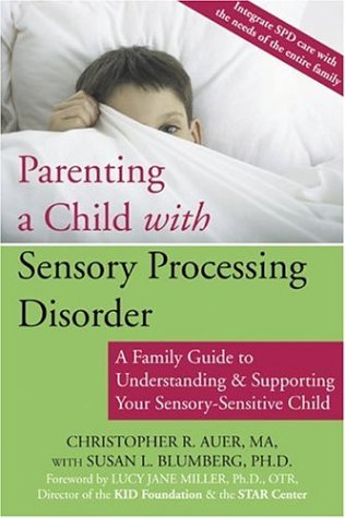 Parenting a Child with Sensory Processing Disorder (D12)