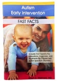Autism Early Intervention - Fast Facts  (B4)