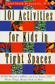 101 Activities for Kids in Tight Spaces (C1)