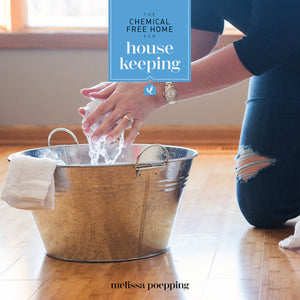 REF 010C The Chemical Free Home For Housekeeping by Melissa M. Poepping,