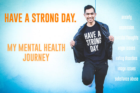 What does it mean to HAVE A STRONG DAY? || My Mental Health Journey
