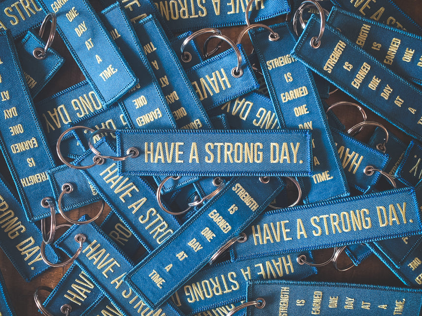 HAVE A STRONG DAY. | MENTAL HEALTH | (BLUE)FLIGHT KEYCHAIN - LOVE, ANXIETY, DEPRESSION