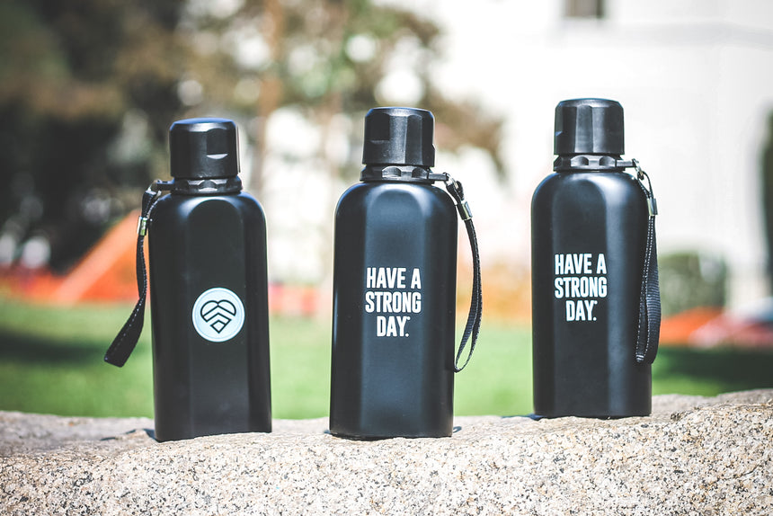Water Bottle | HAVE A STRONG DAY. | MENTAL HEALTH | LOVE, ANXIETY, DEPRESSION
