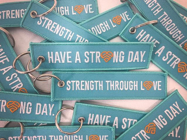 HAVE A STRONG DAY. | MENTAL HEALTH | FLIGHT KEYCHAIN - LOVE, ANXIETY, DEPRESSION, SELF-CARE - HAVE A STRONG DAY.