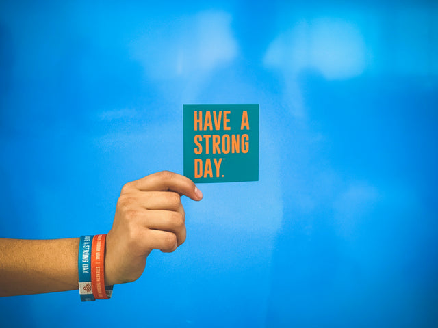 HAVE A STRONG DAY. | MENTAL HEALTH | SLOGAN STICKER - LOVE, ANXIETY, DEPRESSION, SELF-CARE - HAVE A STRONG DAY.