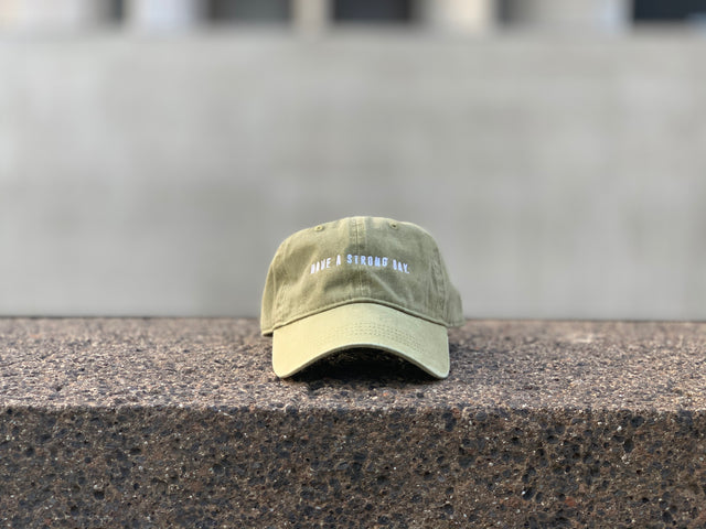 HAVE A STRONG DAY | PIGMENT DYED CAP (GREEN) - MENTAL HEALTH AWARENESS, ANXIETY, DEPRESSION, - HAVE A STRONG DAY.