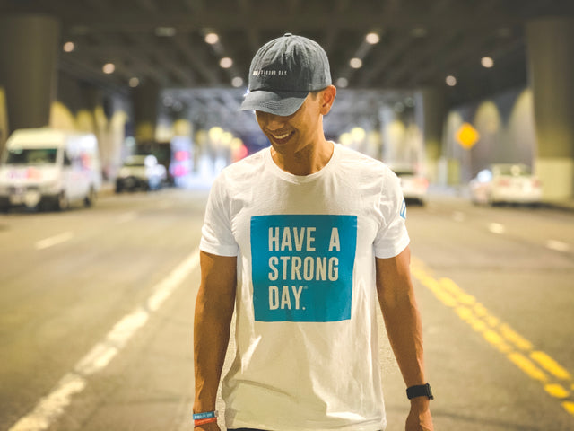 HAVE A STRONG DAY. | MENTAL STRENGTH SHIRT (WHITE)-MENTAL HEALTH AWARENESS, ANXIETY, DEPRESSION